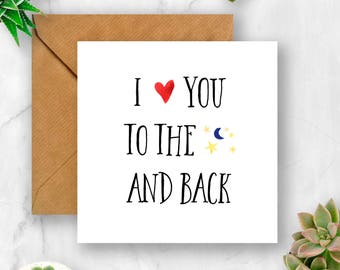 I Love You to the Moon and Back Card, Birthday Card, Anniversary Card, Valentine's Card, Husband Card, Wife Card, Boyfriend Card, Girlfriend