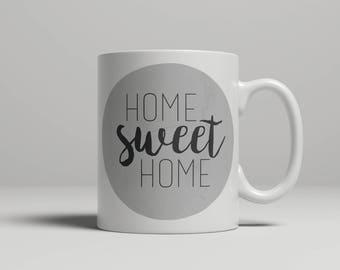 Home Sweet Home Mug - Ceramic Mug - Gift - Housewarming Gift - Sweet Home Mug - Newlyweds Gift - Newlyweds Mug - Home Mug