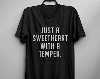 Just a sweetheart with a temper Tumblr Tee Shirts for teens girl gift clothes funny Graphic Tee Womens TShirts