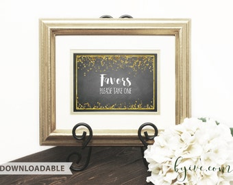 Favors Wedding Sign, chalkboard black, white and gold, Downloadable, Print it yourself.
