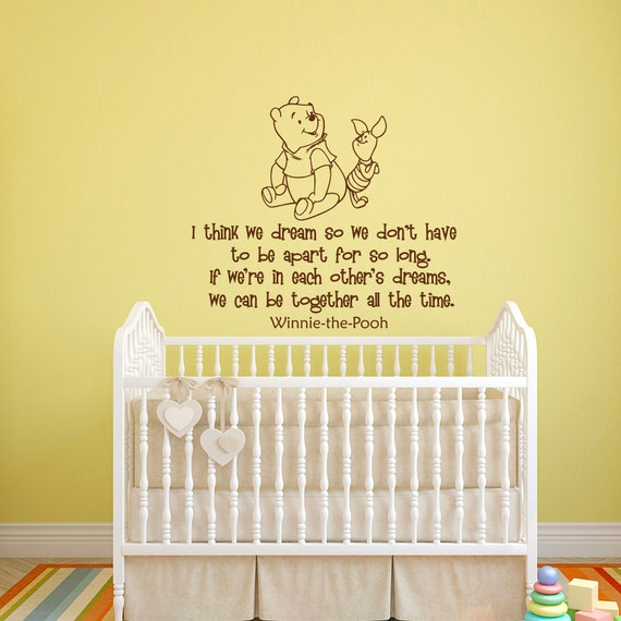Wall Decal Winnie the Pooh Quote I Think We Dream So We Dont
