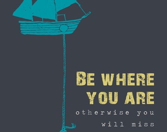 Magnet Art | Be WHERE YOU ARE: Buddha Quote