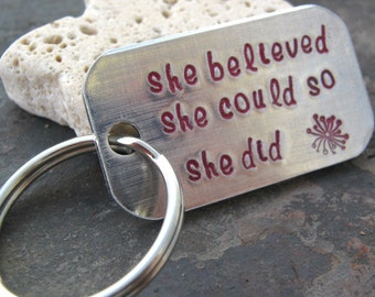 She Believed She Could So She Did Key Chain, inspirational, girl power, empowerment, motivational, gifts for her, optional initial disc