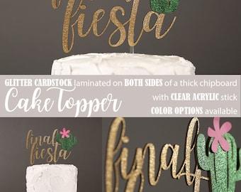 final fiesta cake topper, cactus cake topper, cactus bachelorette cake topper, Glitter party decorations, cursive topper
