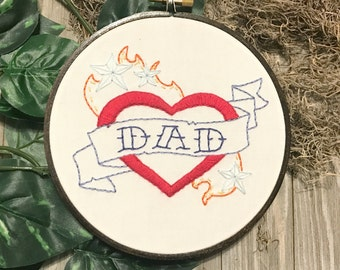 DAD Tattoo Style Hand Embroidery Hoop Art - Unique Fathers Day Gift - Gift for Dad - Unique Dad Gift