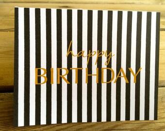 Happy Birthday card; gold card; birthday card; instant printable birthday card; two sizes; black and white and gold birthday card, stripes