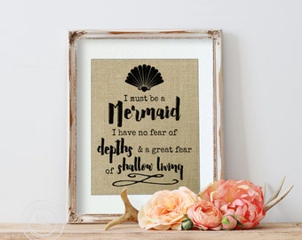 Mermaid Print, Fairytale Gift, Mermaid Decor, Mermaid Gift On Burlap, Mermaid Quote, Anaïs Nin, Mermaid Sign, Mermaid Bathroom Decor