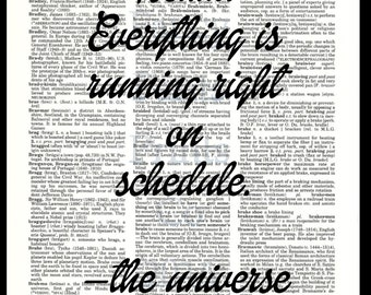 Relax.  Everything is on schedule-the universe. Dictionary Art Print, Wall Decor, Home Decor, Upcycled Art, Mixed Media, Art Print, Book Art