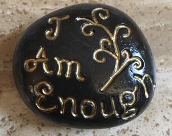 I Am Enough Inspirational Stone
