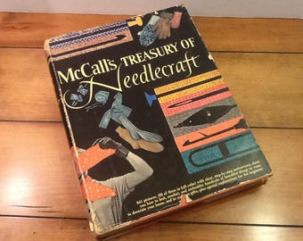 Vintage Needlework Book, McCall's Treasury of Needlecraft First Edition C. 1955  Hardcover with Dustjacket Simon and  Schuster