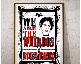 Nancy the craft movie inspired typography print, we are the weirdos mister