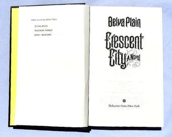 Crescent City a Novel by Belva Plain Vintage Hardcover Book 1984 First Printing