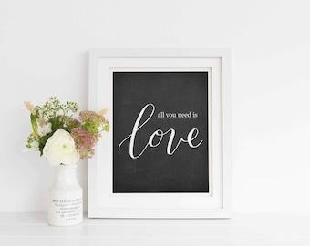 All you need is love chalkboard printable, Love printable art, Calligraphy print, Wedding printable, Art Print Instant Download