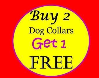 BOGO Dog Collar - Buy Two Collars - Get One Collar Free (Non Martingale & Non Canvas) - Choose Any Cotton Fabric in Shop