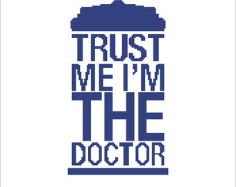Buy 2 Get 1 Free-Doctor Who cross stitch pattern-PDF pattern-The Tardis-Trust me i'm the doctor-Best gift-Instant Download-P-71