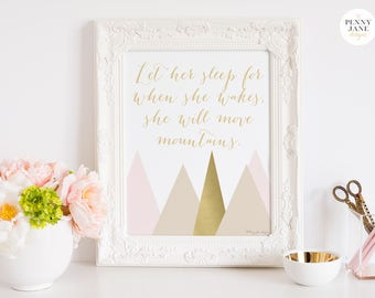 Let Her Sleep for when She Wakes She Will Move Mountains Art Print, Gold Pink Girl Nursery Wall Art Decor, Kids Digital Printable Artwork
