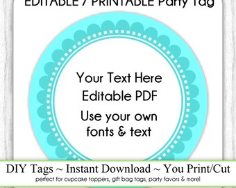 EDITABLE Printable Party Favor, Teal Scallop Party Tag INSTANT Download, Use as Cupcake Topper, DIY Party Tag, Baby Shower, Birthday
