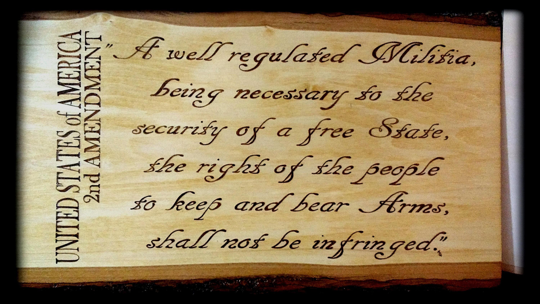 Live Edge Second Amendment Wood Burning Pyrography Plaque