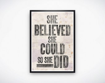 She Believed She Could So She Did Instant Download Poster, 11x17