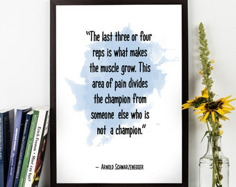 The last three reps (...) , Arnold Schwarzenegger quote , Watercolor Poster, Uplifting quote,  Fitness poster, Inspirational quote,