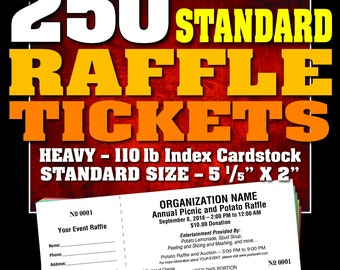 250 Standard Raffle Tickets, Customised, Perforated and Numbered