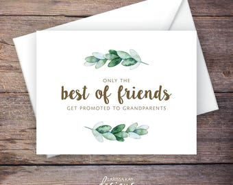 Greenery Printable Only the Best of Friends Get Promoted to Aunt Pregnancy Announcement, Instant Download Card, Expecting Baby – Natalie