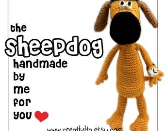 The Sheepdog - handmade by me for you