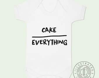 Cake Over Everything baby vest babygrow K0123
