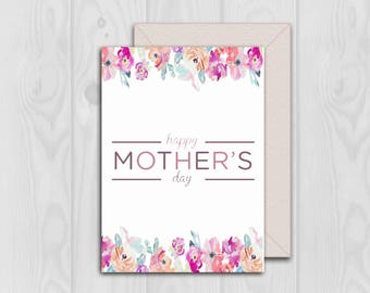 Mother's Day Printable Card, Printable Card For Mom, Card For Mom, Happy Mother's Day, PDF File, Instant Download, Card With Flowers, Print