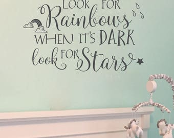 When it rains look for rainbows when its dark look for stars, wall decal, vinyl wall decal, nursery wall quote, rainbow, raindrops, CT4600
