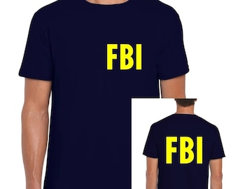 FBI Navy Mens/Adult Novelty Tshirt - Novelty/Funny/Fancy Dress/Party/Gift/Law Enforcement