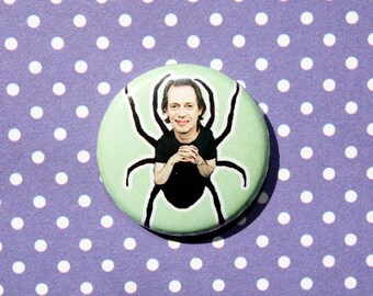 Steve Buscemi As A Spider- One Inch Pinback Button Magnet