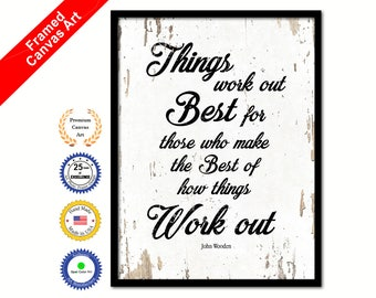 Things Work Out Best John Wooden Quote Saying Canvas Framed Print Wall Office Gift Ideas Home Decor Decorative Art