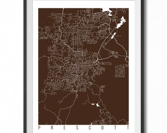 PRESCOTT Map Art Print / Arizona Poster / Prescott Wall Art Decor / Choose Size and Color