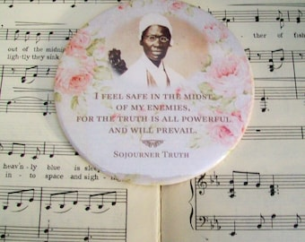 African American - Sojourner Truth - I Feel Safe in the Midst of My Enemies - History Magnet Large 3.50 Inches, Black History