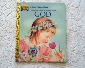 Little Golden Book: My Little Golden Book About God