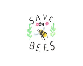 Save the Bees Water Color DIGITAL COPY