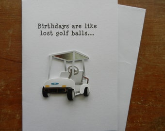 Golf Happy Birthday Golf Handmade Greeting Card with golf cart embellishment for your golfing friends