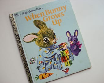 When Bunny Grows Up - 1955 - beautifully illustrated by Richard Scarry