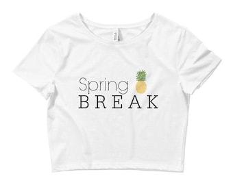 Spring Break Crop Top // Spring Break Shirt // Summer Shirt // Womens Crop Top // Beach Crop Top // Spring Break Outfit // Beach Outfit