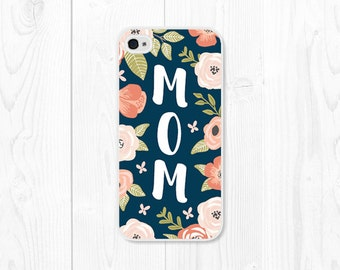 Mom Mothers Day Gift Floral iPhone 6 Case iPhone 6s Case iPhone SE Case Wife iPhone 5 Case iPhone 5s Case Gift Women iPhone 5c Case