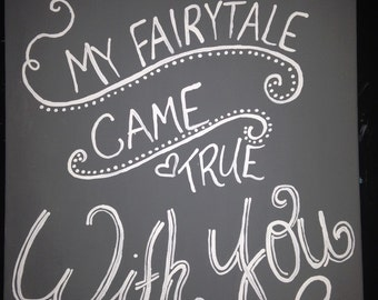 My fairytale came true with you painting