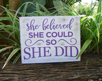 She Believed She Could,Inspirational Quote,Baby Girl Nursery,Baby Shower Gift,Graduation Gift,Purple Home Decor,Girl Room Decor,Sorority