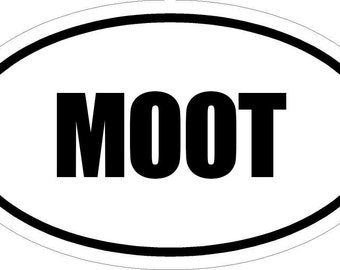 """6"""" Printed Euro style oval MOOT decal sticker d"""