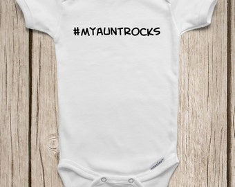 My Aunt Rocks Hashtag ONESIES ® Brand Bodysuits Baby Bodysuit or Baby T-Shirt Bodysuit Aunt Baby Shower Gift Cute Baby Clothes