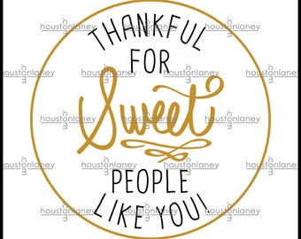 """Handwritten """"Thankful for Sweet People Like You!"""" Thank You Tag"""
