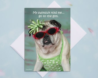 Funny Birthday Card for Her - My Swimsuit Told Me - Happy Birthday Card by Pugs and Kisses