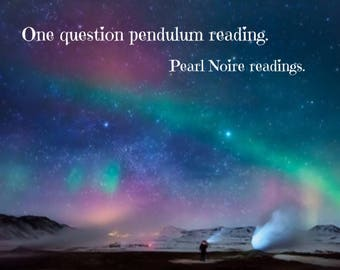 One question pendulum answer spiritualist medium psychic