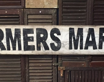 """7"""" x 48""""  Farmers Market Vintage style sign"""