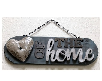 HEART of the HOME Sign
